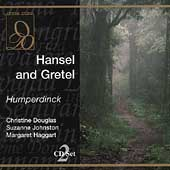 Humperdinck: Hansel and Gretel / Douglas, Johnston, Haggart