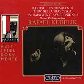 Martinu: Les Fresques;  Tchaikovsky: Symphony no 6 / Kubelik
