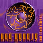 DJ Brad Smith: Bad Breakz *