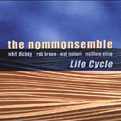 The Nommonsemble: Life Cycle