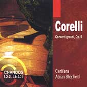 Corelli: Concerti grossi Op 6 / Adrian Shepherd, Cantilena