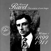 Maurice Ravel - Son oeuvre et son temps Vol 1 - 1899-1911