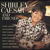 Shirley Caesar: Shirley Caesar and Friends