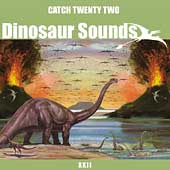 Catch 22 (Ska-Punk): Dinosaur Sounds