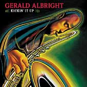 Gerald Albright: Kickin' It Up