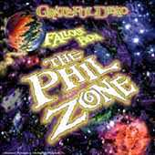Grateful Dead: Fallout from the Phil Zone