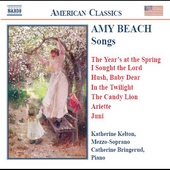 American Classics - Amy Beach: Songs / Kelton, Bringerud
