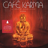 Various Artists: Cafe Karma (The Cream Of Lounge Cuisine)