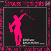 Strauss Highlights Vol 1 / Alt Wiener Strauss Ensemble