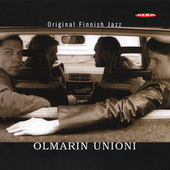 Olmarin Unioni: Original Finnish Jazz