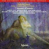 Hyperion French Song Edition - Fauré: Complete Songs Vol 3