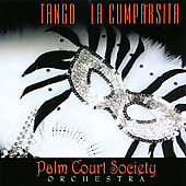 Palm Court Society Orchestra: Tango La Cumparsita