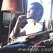 Steve Edmonds: Medium Cool