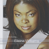 Eileina Williams: Introducing........ Eileina Williams