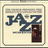 George Shearing/George Shearing Trio: Jazz Moments