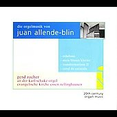 Juan Allende-Blin: Organ Music / Gerd Zacher