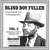 Blind Boy Fuller: Complete Recorded Works, Vol. 5 (1938-1940)