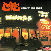 Love/Arthur Lee: Back On the Scene [Digipak]