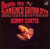 Sonny Curtis: Beatle Hits Flamenco Style Guitar