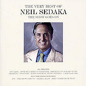 Neil Sedaka: The Show Goes On: The Very Best of Neil Sedaka