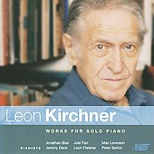 Leon Kirchner: Works for Solo Piano / Jeremy Denk, et al