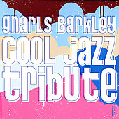 Smooth Jazz All Stars: Gnarls Barkley Cool Jazz Tribute