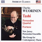 American Classics - Wuorinen: Tashi, Percussion Quartet, etc