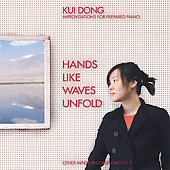 Hands Like Waves Unfold / Kui Dong