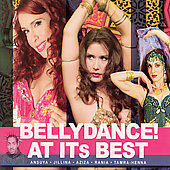 Various Artists: Bellydance! At Its Best [Digipak]