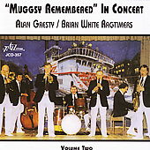Brian White (Clarinet)/Alan Gresty/Alan White (Yes): Muggsy Remembered in Concert, Vol. 2 *