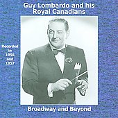 Guy Lombardo: Broadway and Beyond *