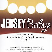 Jersey Babys: Jersey Babys: The Music of Frankie Valli & The Four Seasons for Kids