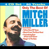 Mitch Miller: Only the Best of Mitch Miller