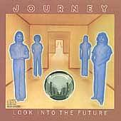 Journey (Rock): Look into the Future