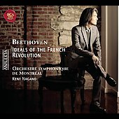Ideals of the French Revolution - Beethoven / Kent Nagano, Maximilian Schell, et al