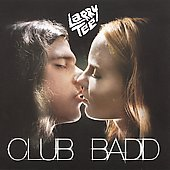 Larry Tee: Club Badd *