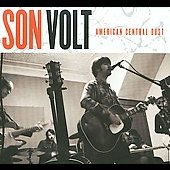 Son Volt: American Central Dust [Digipak]
