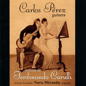 M&uacute;sica de Ferdinando Carulli - Ariettas, Romances, Guitar Music / P&eacute;rez, Miranda