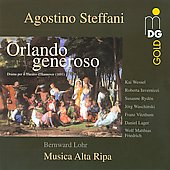 Steffani: Orlando Generoso / Bernward Lohr, Musica Alta Ripa