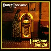 Stoney Lonesome: Lonesome Tonight