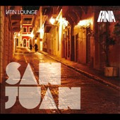 Various Artists: Latin Lounge: San Juan [Digipak]