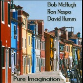 Ron Naspo/David Humm/Bob McHugh: Pure Imagination