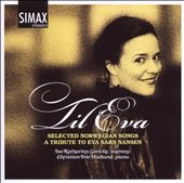 Til Eva: Selected Norwegian Songs - A Tribute to Eva Sars Nansen