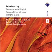 Tchaikovsky: Francesca da Rimini; Serenade, et al. / Rozhdestvensky
