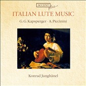 Italian Lute Music: G.G. Kapsberger, A. Piccinini