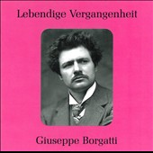Lebendige Vergangenheit: Giuseppe Borgatti