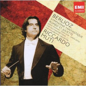 Berlioz: Symphonie Fantastique; Romeo et Juliette / Muti - Philadelphia Orch.