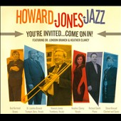 Howard Jones Jazz: You're Invited, Come on In! [Digipak]