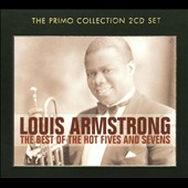 Louis Armstrong: The Best of the Hot Fives and Sevens