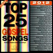 The Maranatha! Singers: Top 25 Gospel Songs: 2012 Edition *